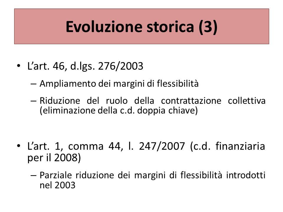 Evoluzione storica (3) Lart.46, d.lgs.