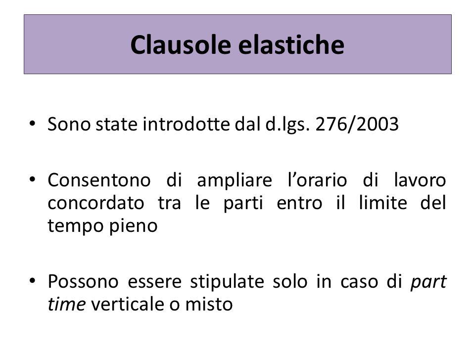 Clausole elastiche Sono state introdotte dal d.lgs.