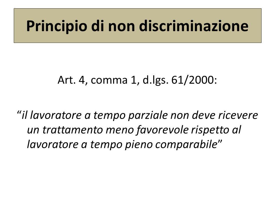 Principio di non discriminazione Art.4, comma 1, d.lgs.