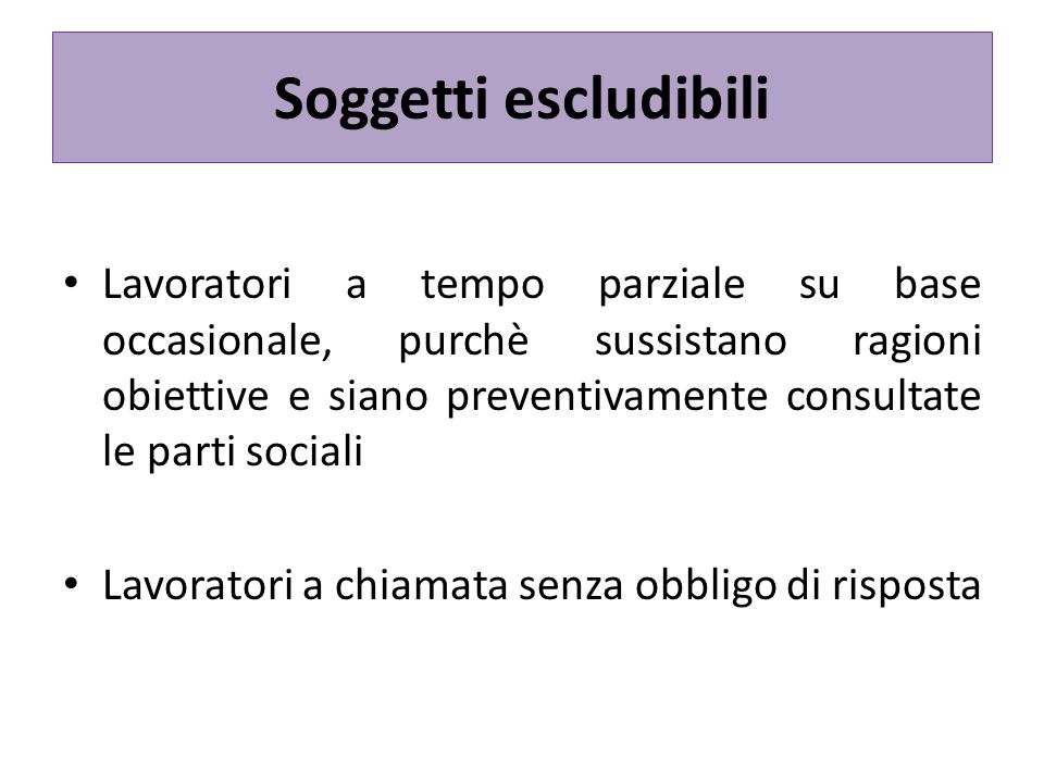 La disciplina delineata Divieto di discriminazione Principio di volontarietà Eliminazione degli ostacoli allo sviluppo del part time