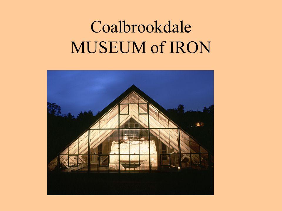 Coalbrookdale MUSEUM of IRON