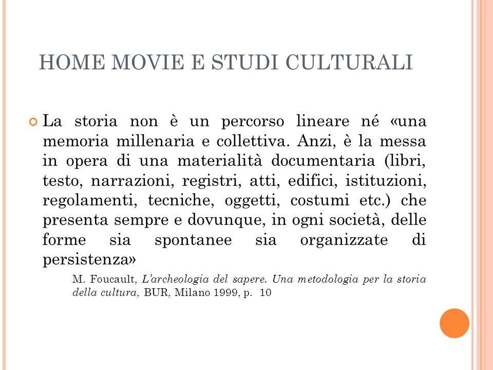HOME MOVIE E STUDI CULTURALI La storia non è un percorso lineare né «una memoria millenaria e collettiva. Anzi, è la messa in opera di una materialità