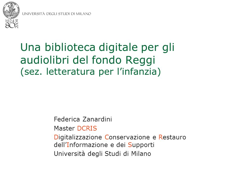 Milano 29/9/2004 Master DCRIS federica.zanardini@unimi.it 2 Whats Biblioteca Digitale.