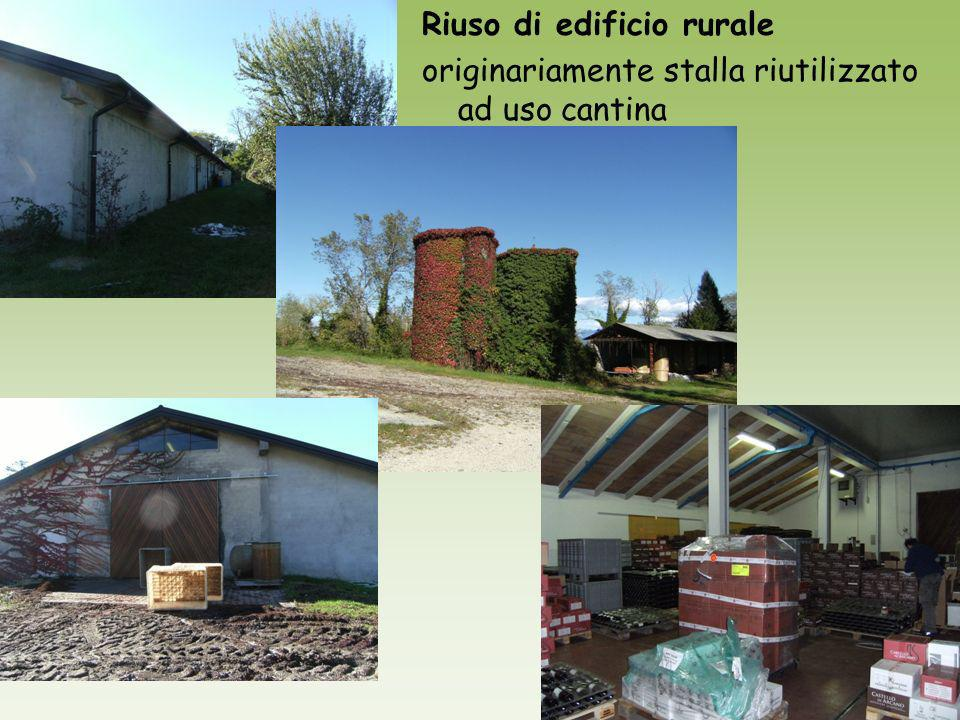 Riuso di edificio rurale originariamente stalla riutilizzato ad uso cantina