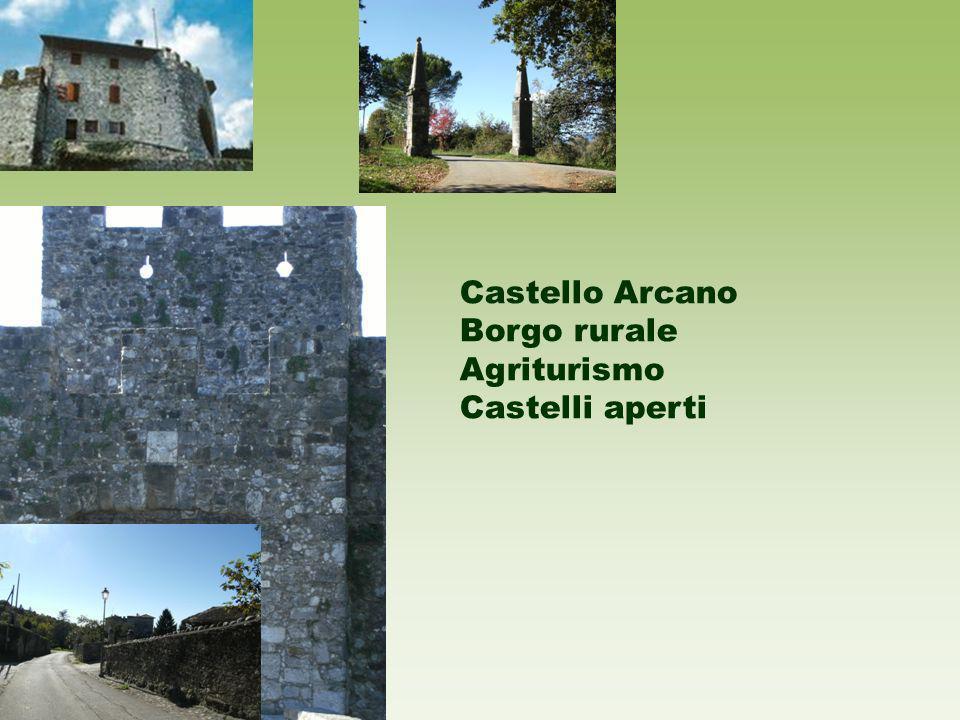 Castello Arcano Borgo rurale Agriturismo Castelli aperti