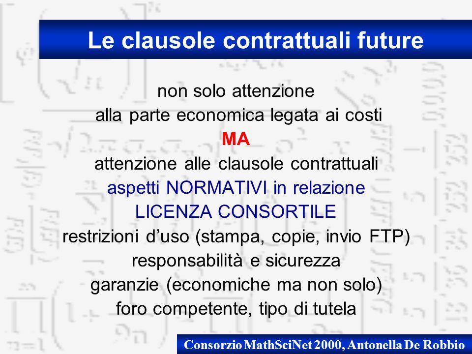Consorzio MathSciNet 2000, Antonella De Robbio non solo attenzione alla parte economica legata ai costi MA attenzione alle clausole contrattuali aspet