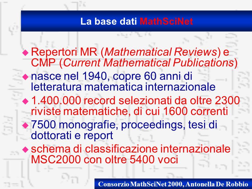 Consorzio MathSciNet 2000, Antonella De Robbio u ACCESSO ALLINTERO DOMINIO DI TIPO B, IP ADDRESS DI ATENEO u ACCESSO A TUTTA LA BASE DATI DAL 1940 u SERVIZIO DI DOCUMENT DELIVERY INTEGRATO TRAMITE IL CISTI INTEGRATO u KARDEX DEI PERIODICI CON LINK AI TOC CON RECENSIONE u CONNESSIONE AI FULL TEXT: 4 TO ORIGINAL ARTICLE 4 TO JOURNAL ANCHE PER E-JOURNAL FREE u CONNESSIONE JSTOR, ScienceDirect,...