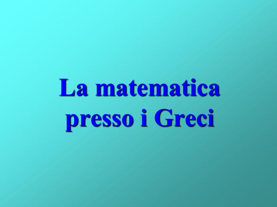 La matematica presso i Greci