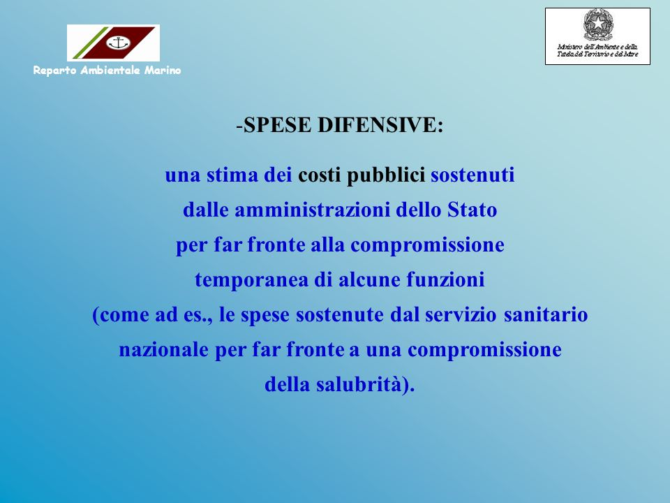 -SPESE DIFENSIVE: una stima dei costi pubblici sostenuti dalle amministrazioni dello Stato per far fronte alla compromissione temporanea di alcune fun