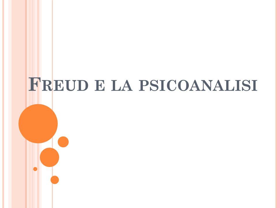 F REUD E LA PSICOANALISI
