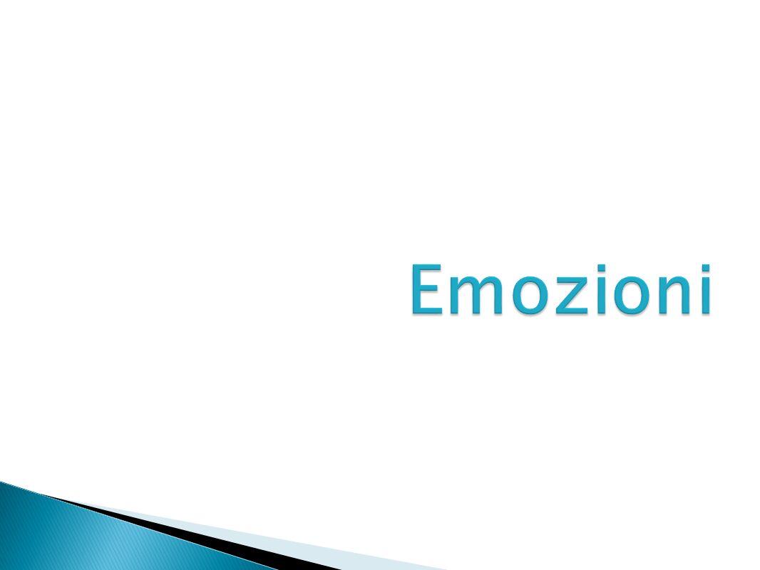 Emozioni= stati mentali e fisiologici associati a modificazioni psicofisiologiche a stimoli naturali o appresi.