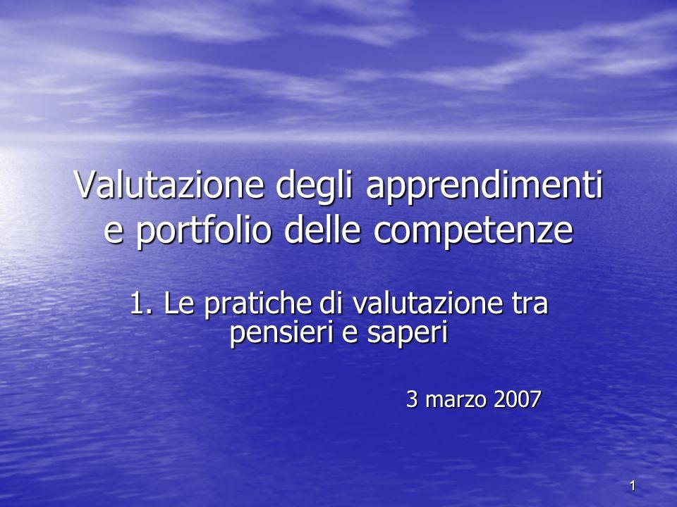 1 Valutazione degli apprendimenti e portfolio delle competenze 1.