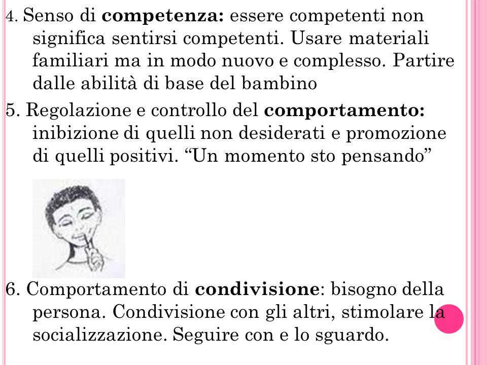 4.Senso di competenza: essere competenti non significa sentirsi competenti.