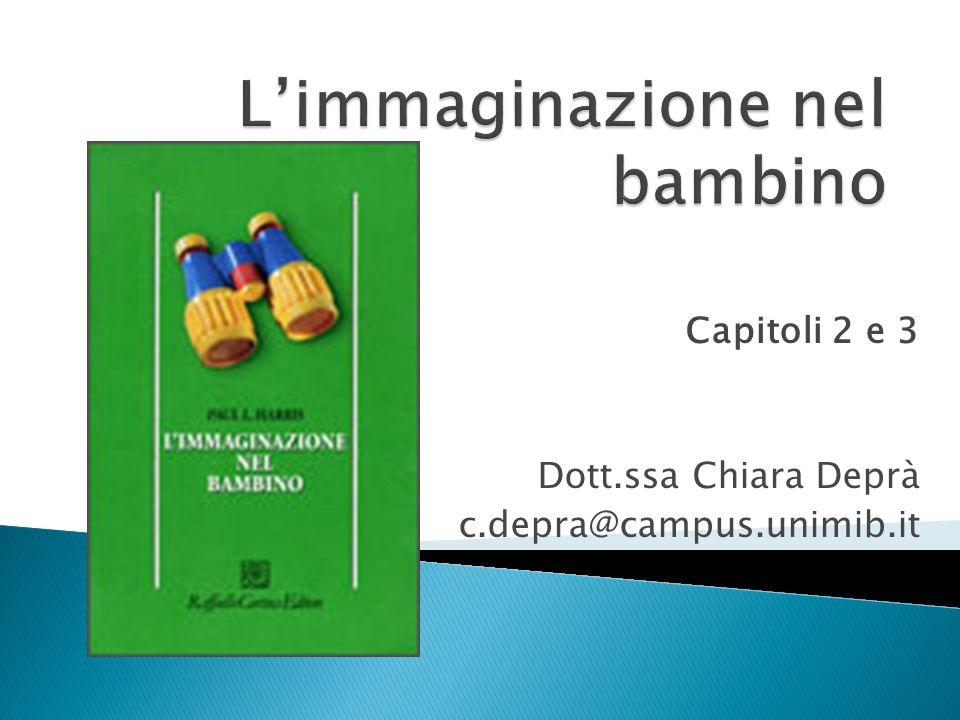 Capitoli 2 e 3 Dott.ssa Chiara Deprà c.depra@campus.unimib.it