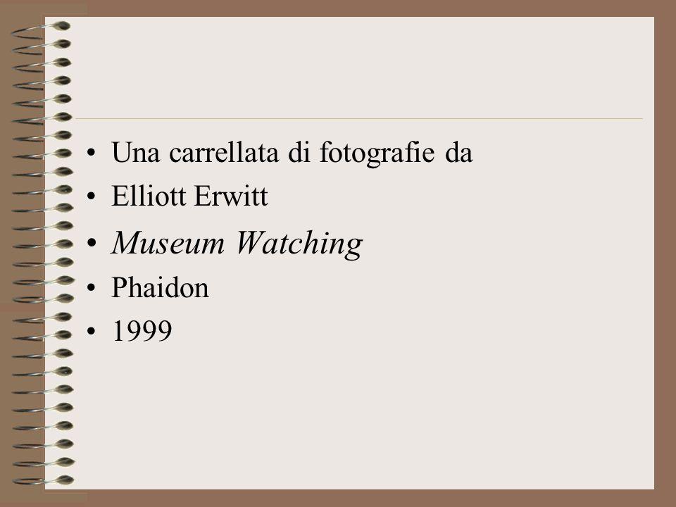 Una carrellata di fotografie da Elliott Erwitt Museum Watching Phaidon 1999