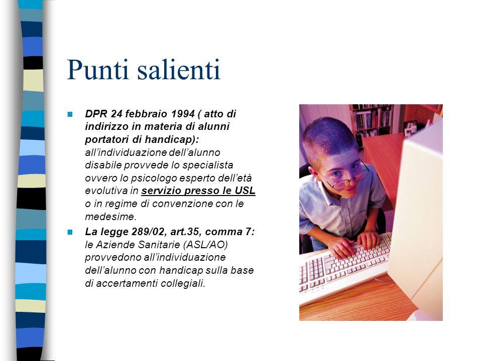 Fino ad oggi… La certificazione era emessa dallo specialista (neuropsichiatra infantile, o psicologo) con prevalenza di specialisti delle U.O.N.P.I.A della A.O.