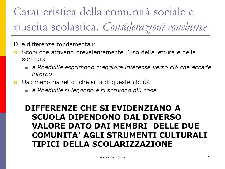 antonella patrizi19 Caratteristica della comunità sociale e riuscita scolastica.