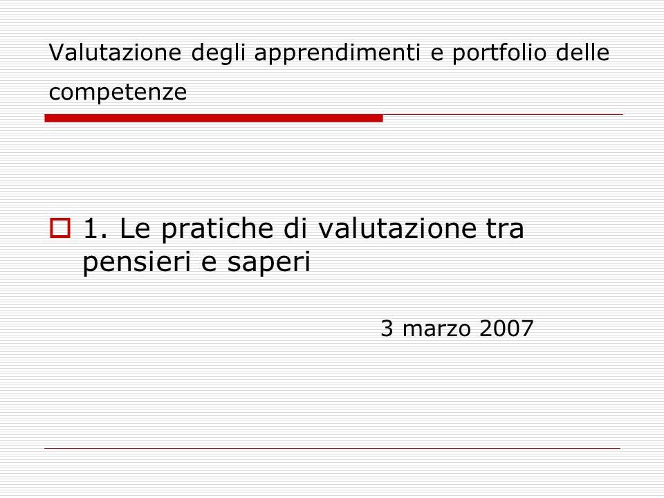 Valutazione degli apprendimenti e portfolio delle competenze 1.