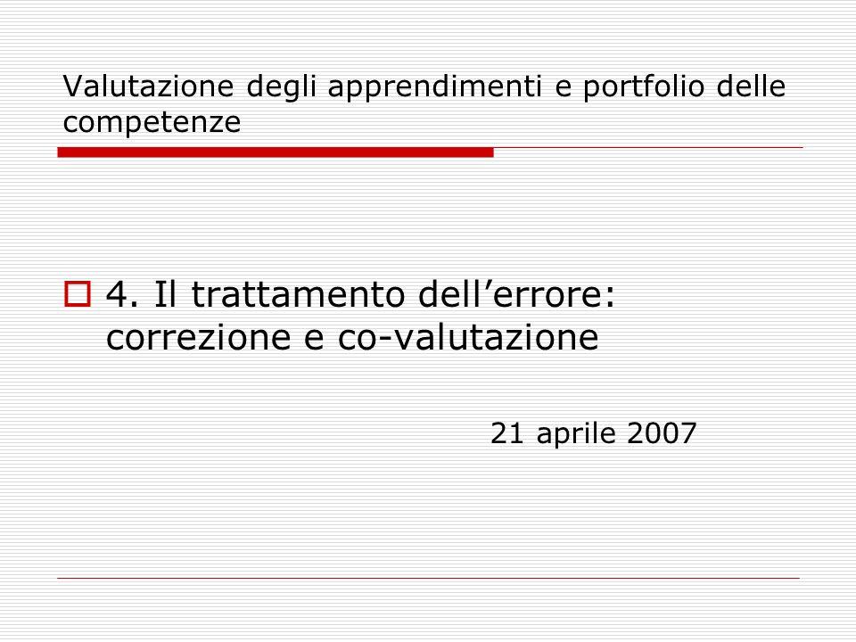 Valutazione degli apprendimenti e portfolio delle competenze 4.