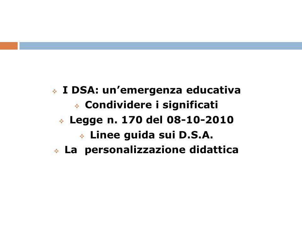 I DSA: unemergenza educativa Tra il 2,5 e il 3,5 % della popolazione in età evolutiva (per la lingua italiana) soffre di DSA La situazione è, senza dubbio, del tutto al di fuori dellambito di competenza della L.