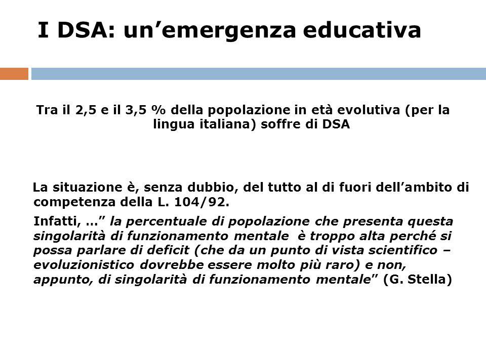 I DSA: unemergenza educativa Come far fronte allemergenza.