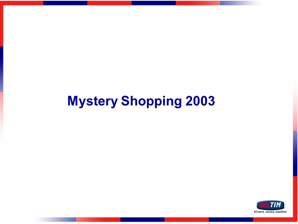 11 Mystery Shopping 2003