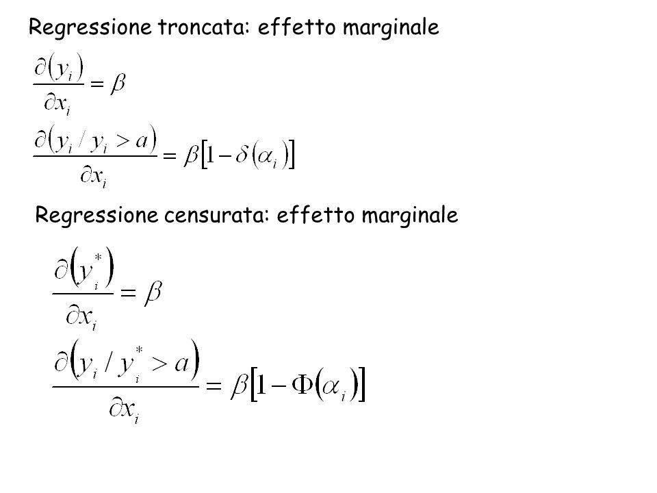 Regressione troncata: effetto marginale Regressione censurata: effetto marginale