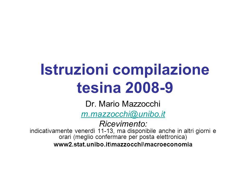 Istruzioni compilazione tesina 2008-9 Dr.