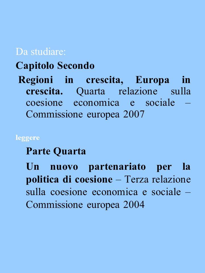 Da studiare: Capitolo Secondo Regioni in crescita, Europa in crescita.