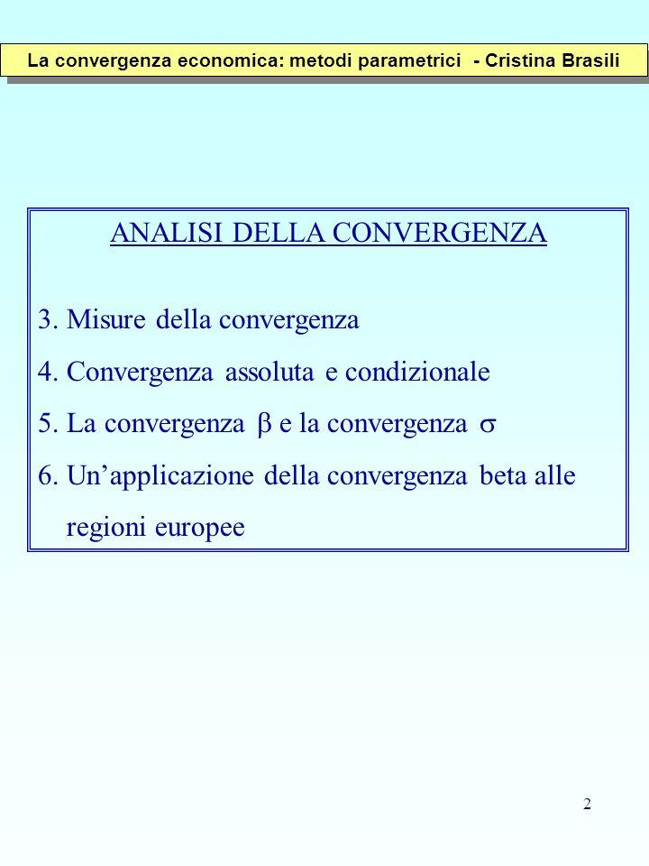 2 ANALISI DELLA CONVERGENZA 3. Misure della convergenza 4. Convergenza assoluta e condizionale 5. La convergenza e la convergenza 6. Unapplicazione de