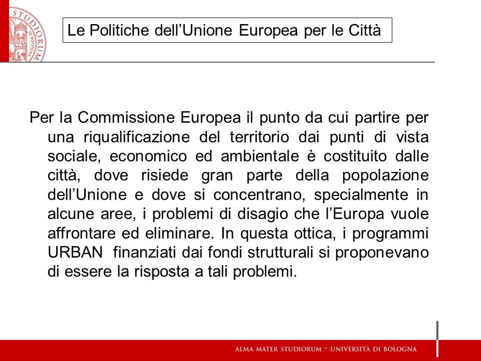 Per la Commissione Europea il punto da cui partire per una riqualificazione del territorio dai punti di vista sociale, economico ed ambientale è costi