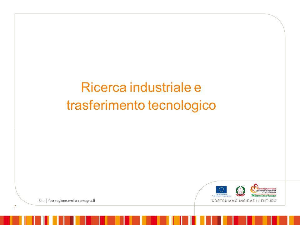 7 Ricerca industriale e trasferimento tecnologico