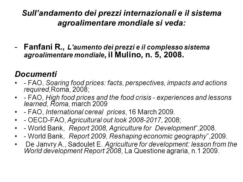 24 Landamento dei prezzi delle commodities agricole nel 2007-2008: LE TENDENZE DI LUNGO PERIODO