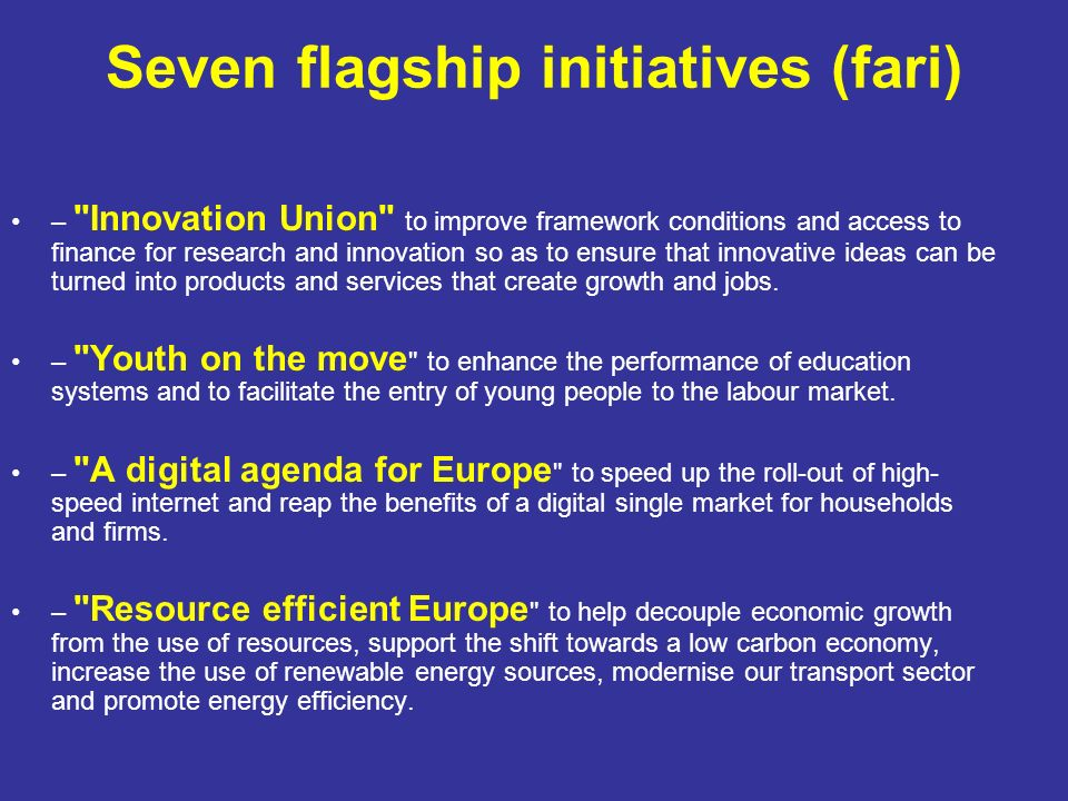 Seven flagship initiatives (fari) –