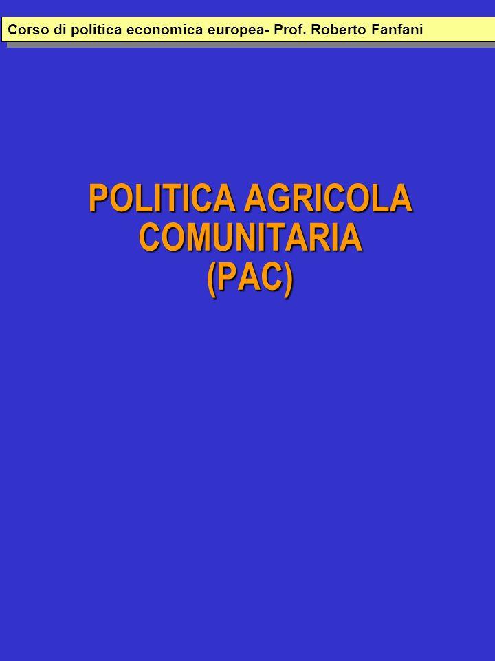 POLITICA AGRICOLA COMUNITARIA (PAC) SINTESI La politica agricola comunitaria (Pac) ha costituito e costituisce il principale settore di intervento nellUnione europea.