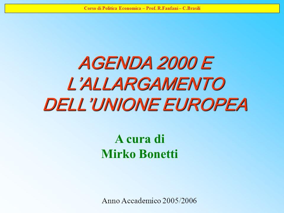 Corso di Politica Economica – Prof.R.Fanfani – C.Brasili Riferimenti bibliografici (1) Bonetti M.
