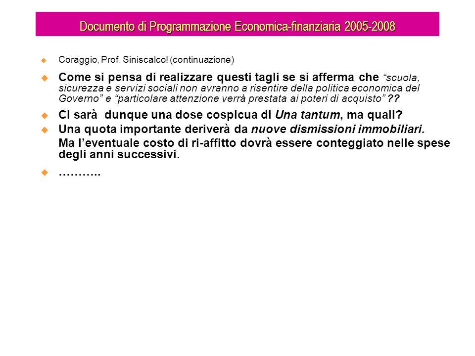 Documento di Programmazione Economica-finanziaria 2005-2008 Coraggio, Prof.