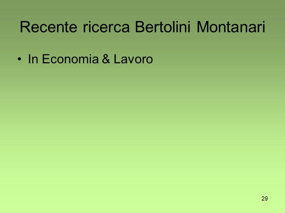 29 Recente ricerca Bertolini Montanari In Economia & Lavoro