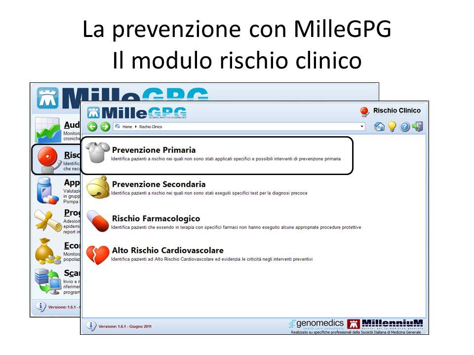 La prevenzione con MilleGPG Il modulo rischio clinico