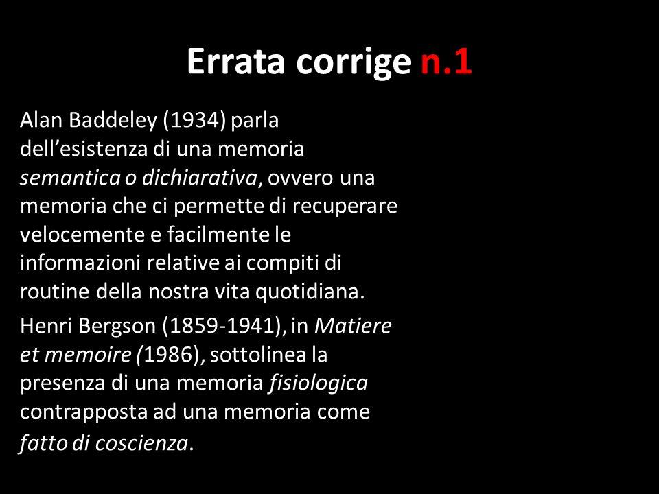 Errata corrige n.2 La memoria non deve essere confusa con la storia.