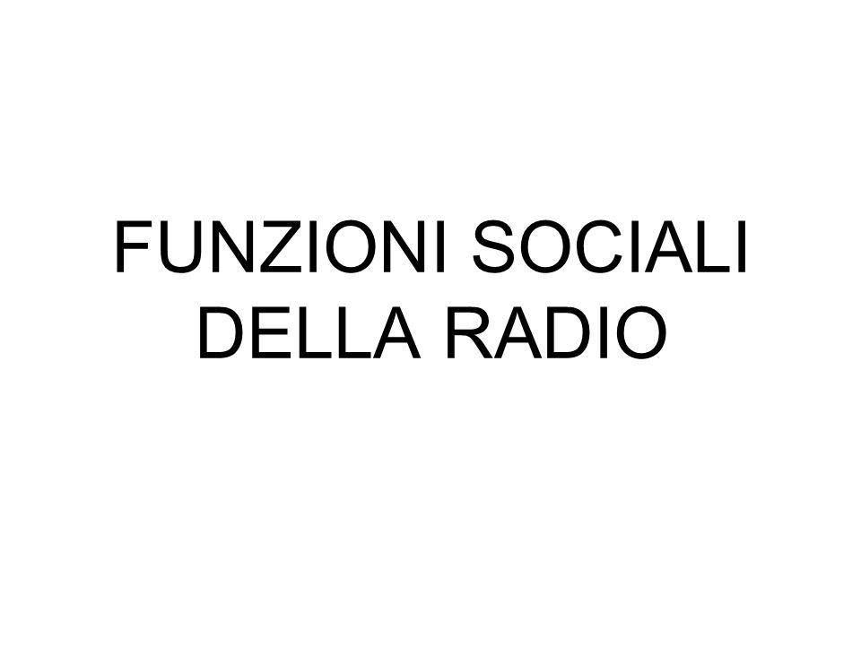 FUNZIONI SOCIALI DELLA RADIO