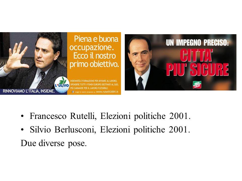 Francesco Rutelli, Elezioni politiche 2001. Silvio Berlusconi, Elezioni politiche 2001. Due diverse pose.