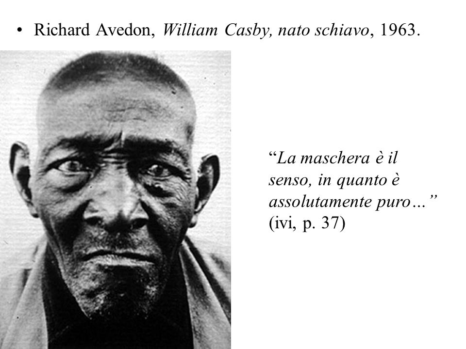 Richard Avedon, William Casby, nato schiavo, 1963.