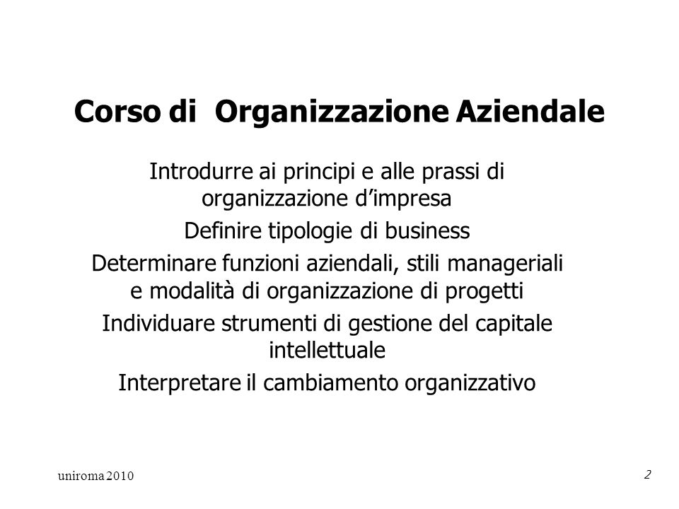 uniroma 2010 3 10 sessioni 1.Principi organizzativi 2.