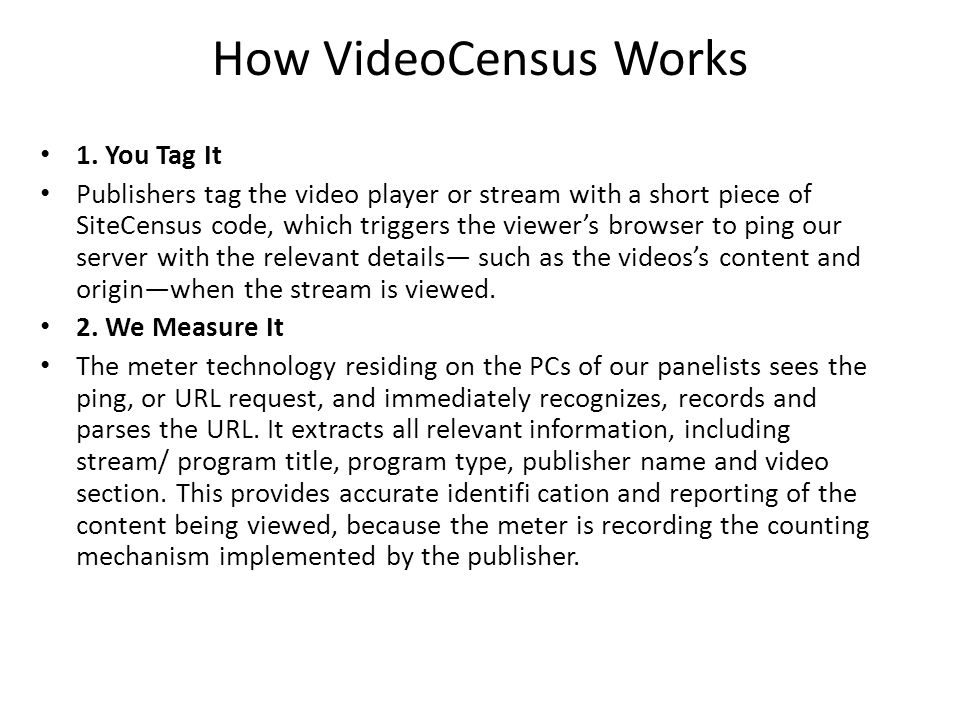 How VideoCensus Works 1.