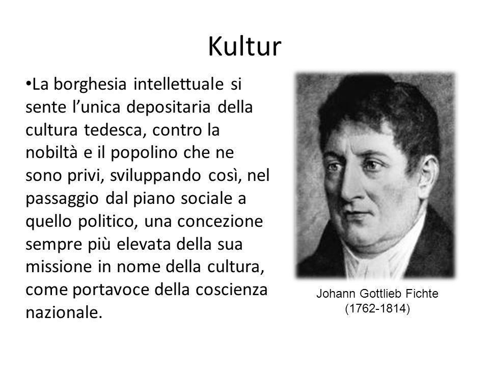 Kultur La borghesia intellettuale si sente lunica depositaria della cultura tedesca, contro la nobiltà e il popolino che ne sono privi, sviluppando co