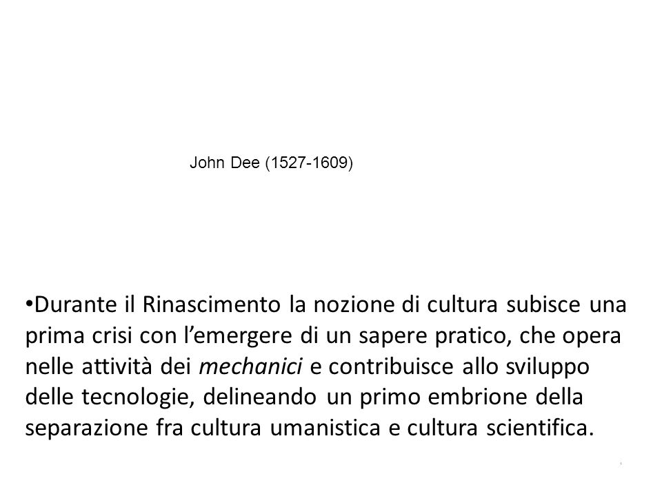Lapproccio tradizionale delle scienze sociali si è servito di due modalità per definire la cultura.