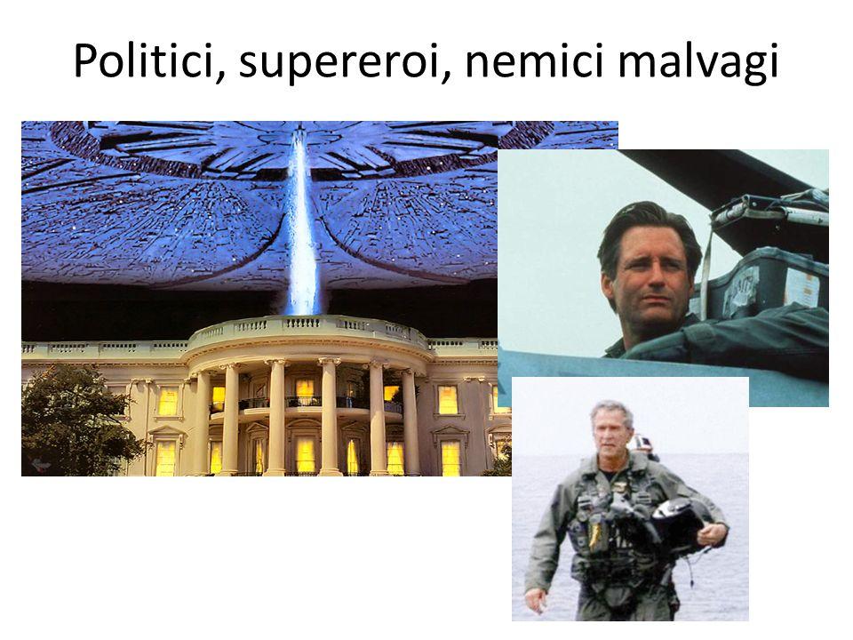 Politici, supereroi, nemici malvagi