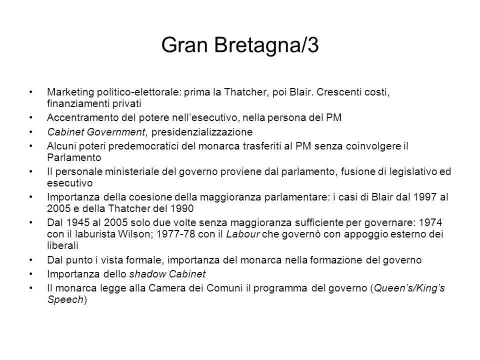 Gran Bretagna/3 Marketing politico-elettorale: prima la Thatcher, poi Blair. Crescenti costi, finanziamenti privati Accentramento del potere nellesecu