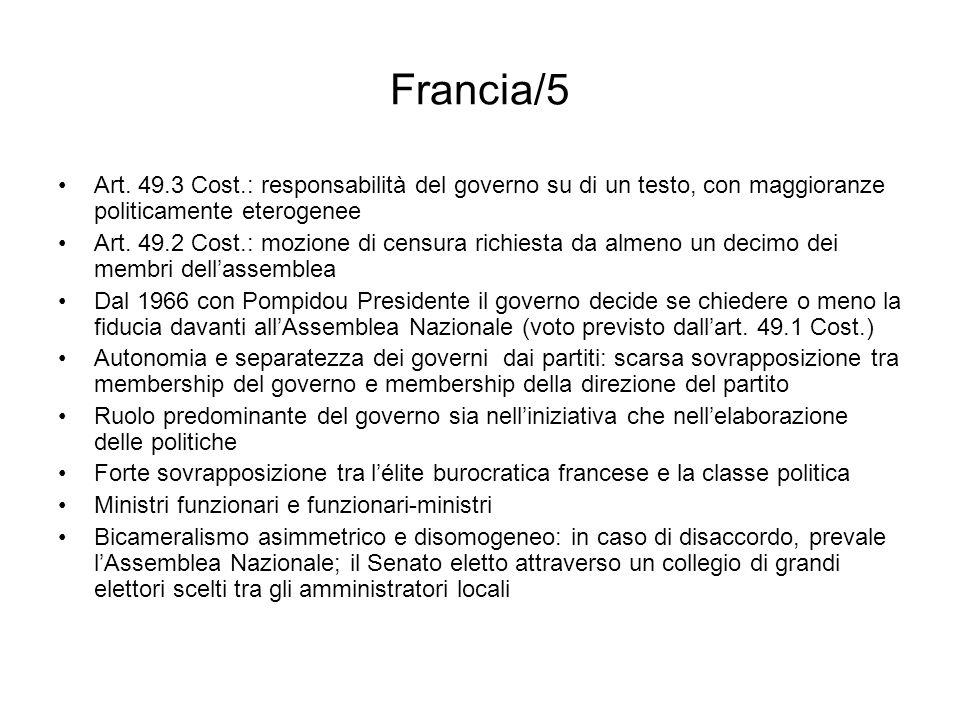 Francia/5 Art. 49.3 Cost.: responsabilità del governo su di un testo, con maggioranze politicamente eterogenee Art. 49.2 Cost.: mozione di censura ric